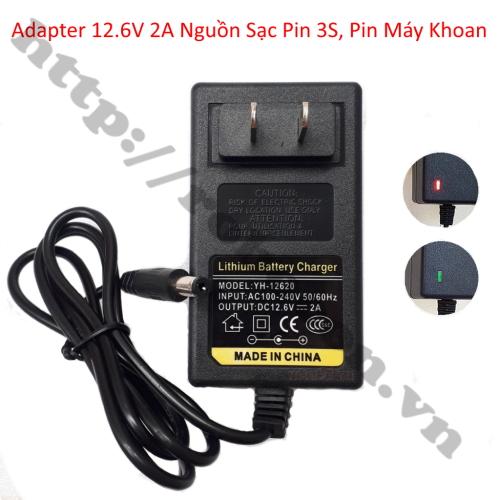 NG95 Adapter 12.6V 2A nguồn sạc pin 3S, pin máy khoan