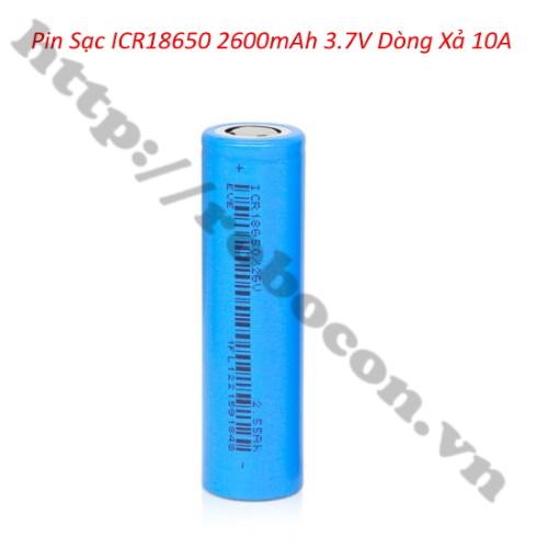 PPKP216 Pin Sạc ICR 18650 2600mah 3.7VDòng Xả 10A