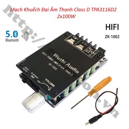Mạch Khuếch Đại Âm Thanh Bluetooth 5.0 Class D TPA3116D2 2x100W (ZK-1002 HIFI)