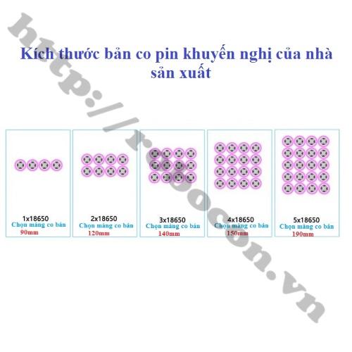 Các kích thước Màng Co Nhiệt PVC Cách Điện Bọc Cell Pin  phù hợp với các pack pin 18650