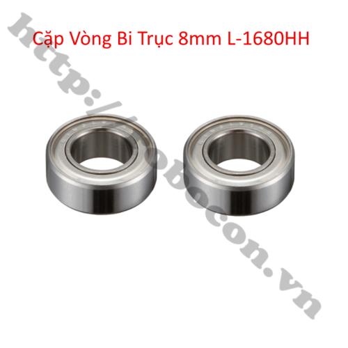 Cặp vòng bi trục 8mm L-1680HH