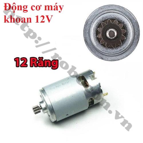 Động Cơ Máy Khoan Pin Siêu Khỏe R550-12V 12 Răng (Loại Xịn)