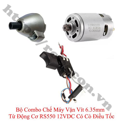 CBM155 Bộ Combo Chế Máy Vặn Vít 6.35mm Từ Động Cơ RS550 12VDC Có Cò Điều Tốc