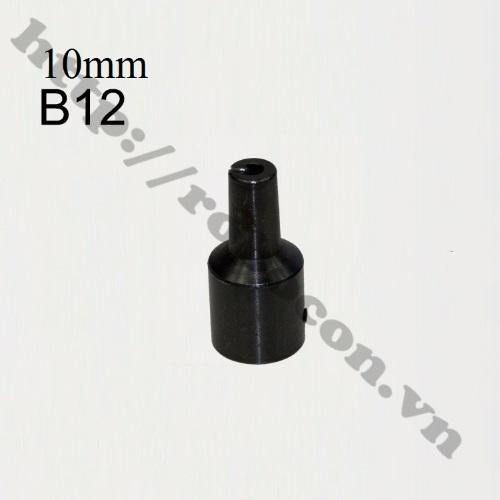 PKK532 Đầu Nối B12 Nối Trục 10mm Với Đầu Kẹp Mang Ranh 1.5-10mm