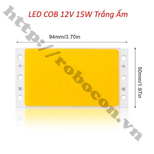LED146 Đèn Led COB 12V 15W Trắng Ấm