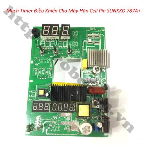 Mạch Timer Điều Khiển Cho Máy Hàn Cell Pin SUNKKO 787A+